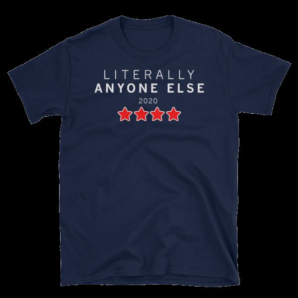 2020 – Anyone Else T-Shirt